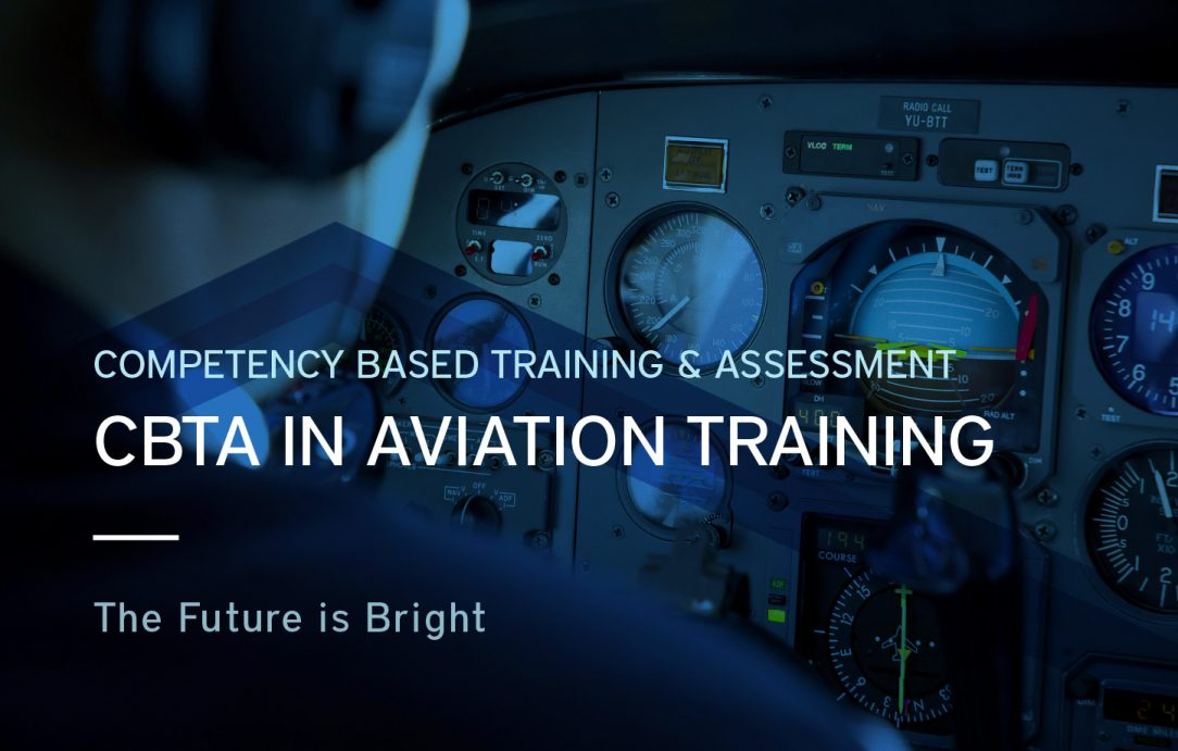 Integrating a CBTA approach to aviation training is the future of aviation.